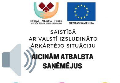 Aicinājums ES atbalsta komplektu saņēmējiem ārkārtējās situācijas laikā