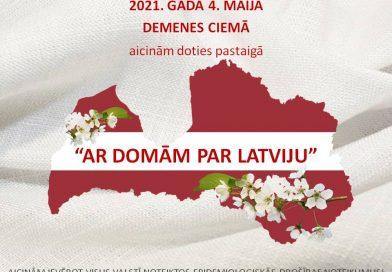 """2021. gadā 4. maijā aicinām doties pastaigā """"Ar domām par Latviju"""" pa Demenes ciemu."""